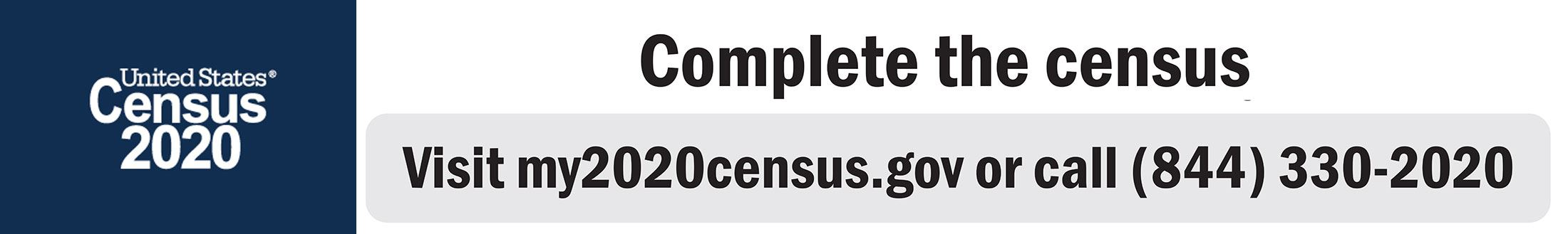 Web banner: Complete the Census online at my2020census.gov or 844-330-2020